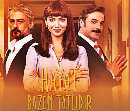 زندگی گاهی شیرینه,سریال ترکی